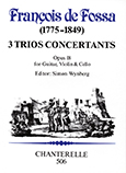 3 Trios Concertants op. 18