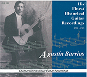 Agustín Barrios - His Finest Recordings CD